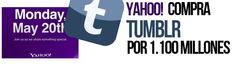 Yahoo compra Tumblr por 1.100 millones de dlares
