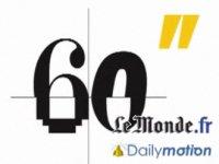 """""""60 secondes"""", Le Monde en DailyMotion"""