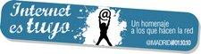 Internet es tuyo: El homenaje de los que creen en la red