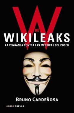 'W de Wikileaks', el primer libro en España sobre el fenómeno Wikileaks