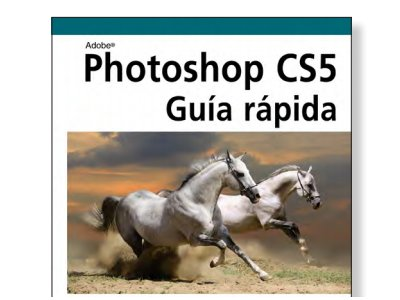 Photoshop CS5 – guía rápida