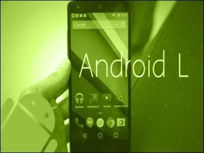 Android L: Estos son los smartphones que se actualizarán a la nueva versión